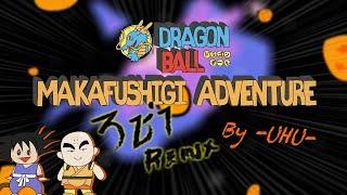 Dragon Ball - Makafushigi Adventure [สามช่า Remix] by -UHU-