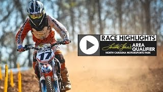 North Carolina Motorsports Park - Loretta Lynn Area Qualifier Highlights (MXPTV)