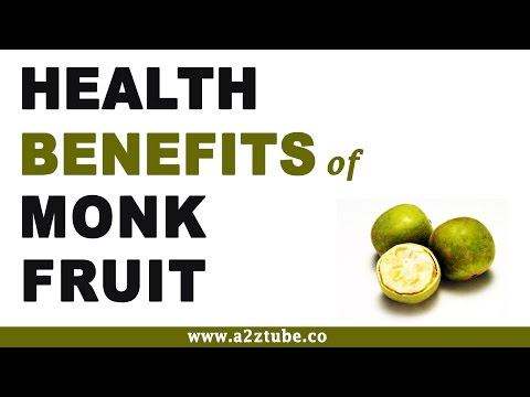 Health Benefits of Monk Fruit