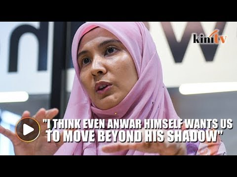 Nurul Izzah: Anwar wants us to step out of his shadow