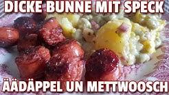 ✔ DICKE BOHNEN MIT SPECK, Salzkartoffeln und krosse Mettwürstchen (op Kölsch: Dicke Bunne mit Speck.