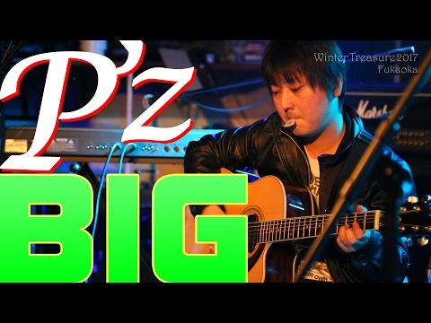 BIG【B'zコピーバンド/P'z】
