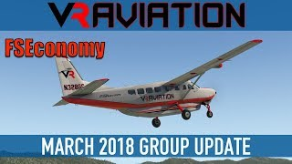 VR Aviation FSEconomy Group March 2018 Update