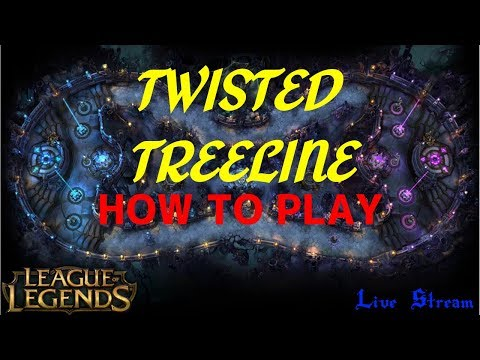 League Of Legends: Twisted Treeline - Live Stream