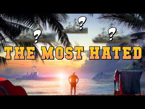 TOP 3 Most HATED SHIPS ??? World of Warships
