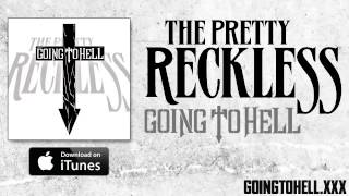 Baixar - The Pretty Reckless Going To Hell Official Audio Grátis