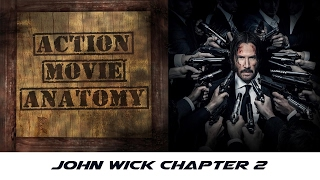 John Wick: Chapter 2 (2017) Review | Action Movie Anatomy