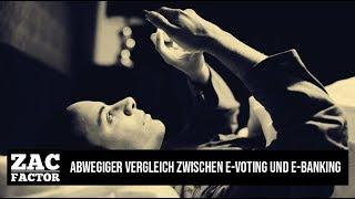 12.07.18   ZAC FACTOR   CLAUDIO ZANETTI - NATIONALRAT  VERGLEICH ZWISCHEN E-VOTING UND E-BANKING