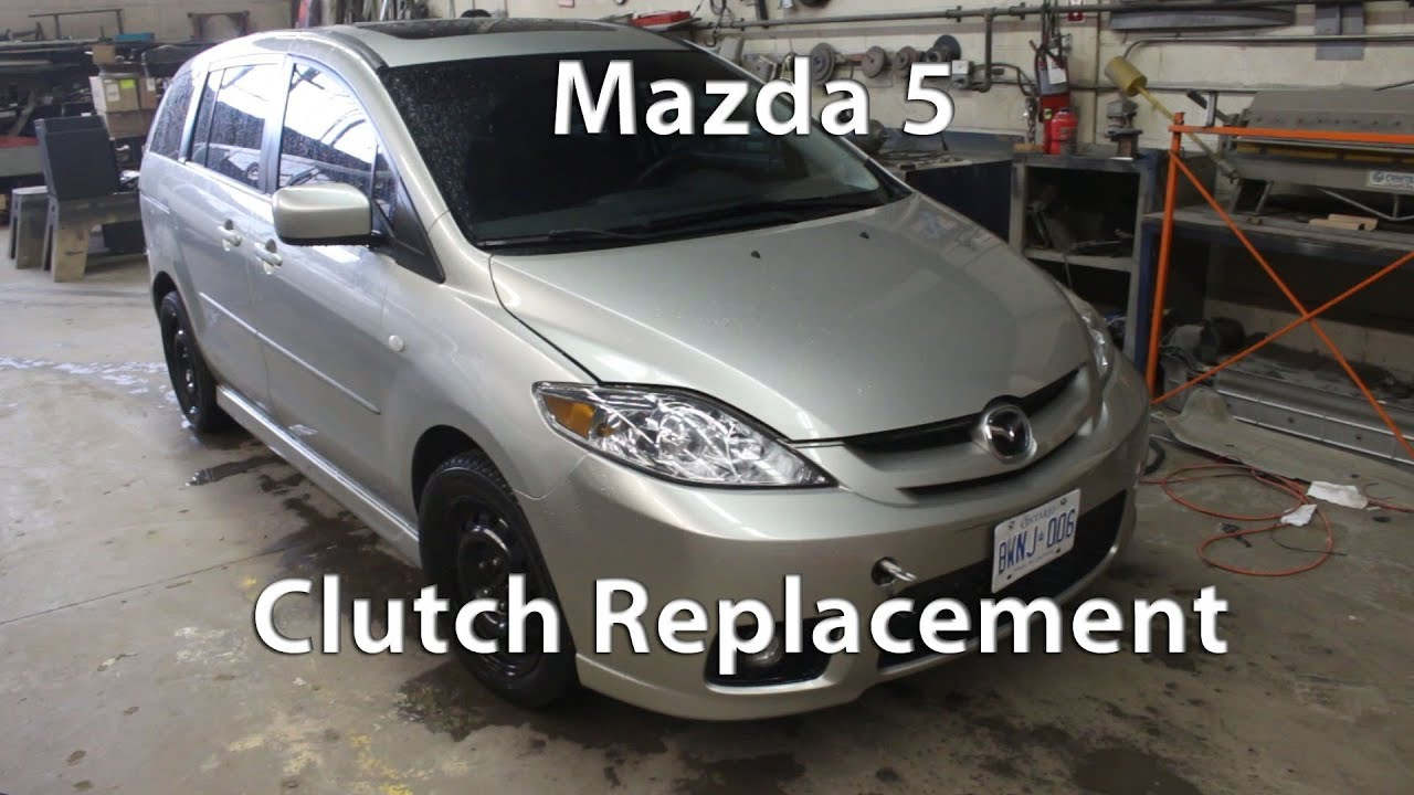 2007 Mazda 5 Clutch Replacement Youtube