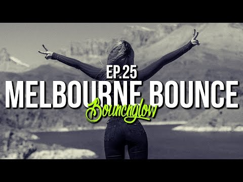 MELBOURNE BOUNCE MIX By BouncN´Glow Ep.25 | Meltrance | Trance | Best Of 2018