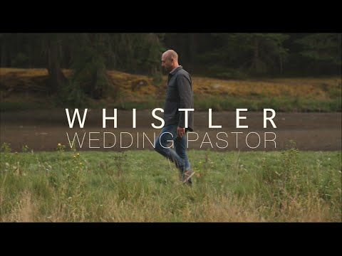 Whistler Wedding Officiant | Whistler Weddings | Whistler Wedding Pastor