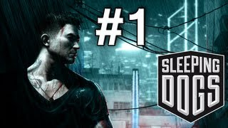 Sleeping Dogs Walkthrough / Gameplay Part 1 - Death By Tutorial