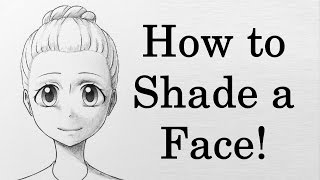 How to Shade a Face in Different Lighting