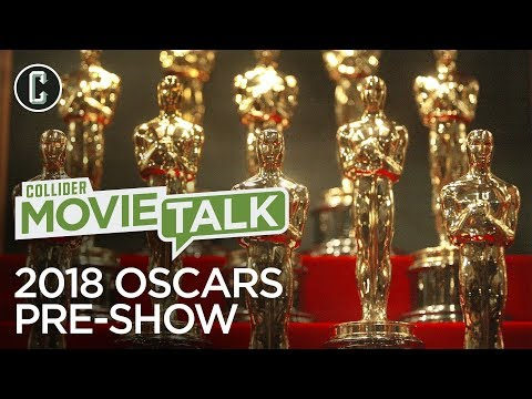 2018 Oscars Pre-Show: Who Win Win? Our Final Predictions - Movie Talk