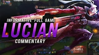 Gosu - INFORMATIVE FULL GAME LUCIAN COMMENTARY (LOSS)