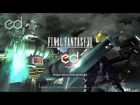 FF7 Mako reactor music remake