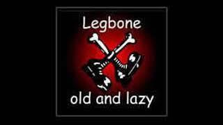 Legbone - Old And Lazy FULL ALBUM | Ohio Punk Rock