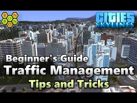 Cities Skylines - Traffic Management Tips - Beginner's Guide - 05