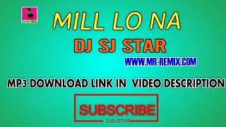 Mainu Kehndi Milo na Milo Na DJ song