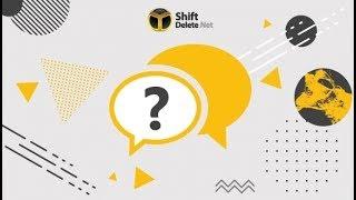 ShiftDelete Net Cevaplıyor 97