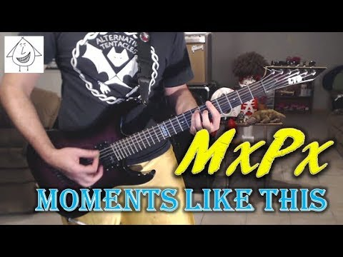 MxPx - Moments Like This - Guitar Cover (Tab in description!)