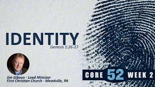 Core 52 -2- Identity