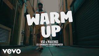 VSO x Maxenss - Warm Up - Les chroniques de Southcoaster #1