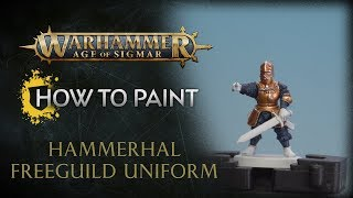How to Paint: Hammerhal Freeguild Uniforms