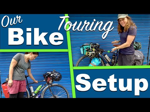 Round The World Bike Touring SetUp | ALL THE STUFF And HOW WE PACK!