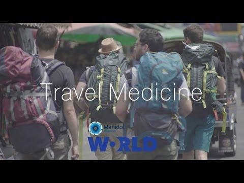 Travel Medicine - Tropical Medicine [By Mahidol]