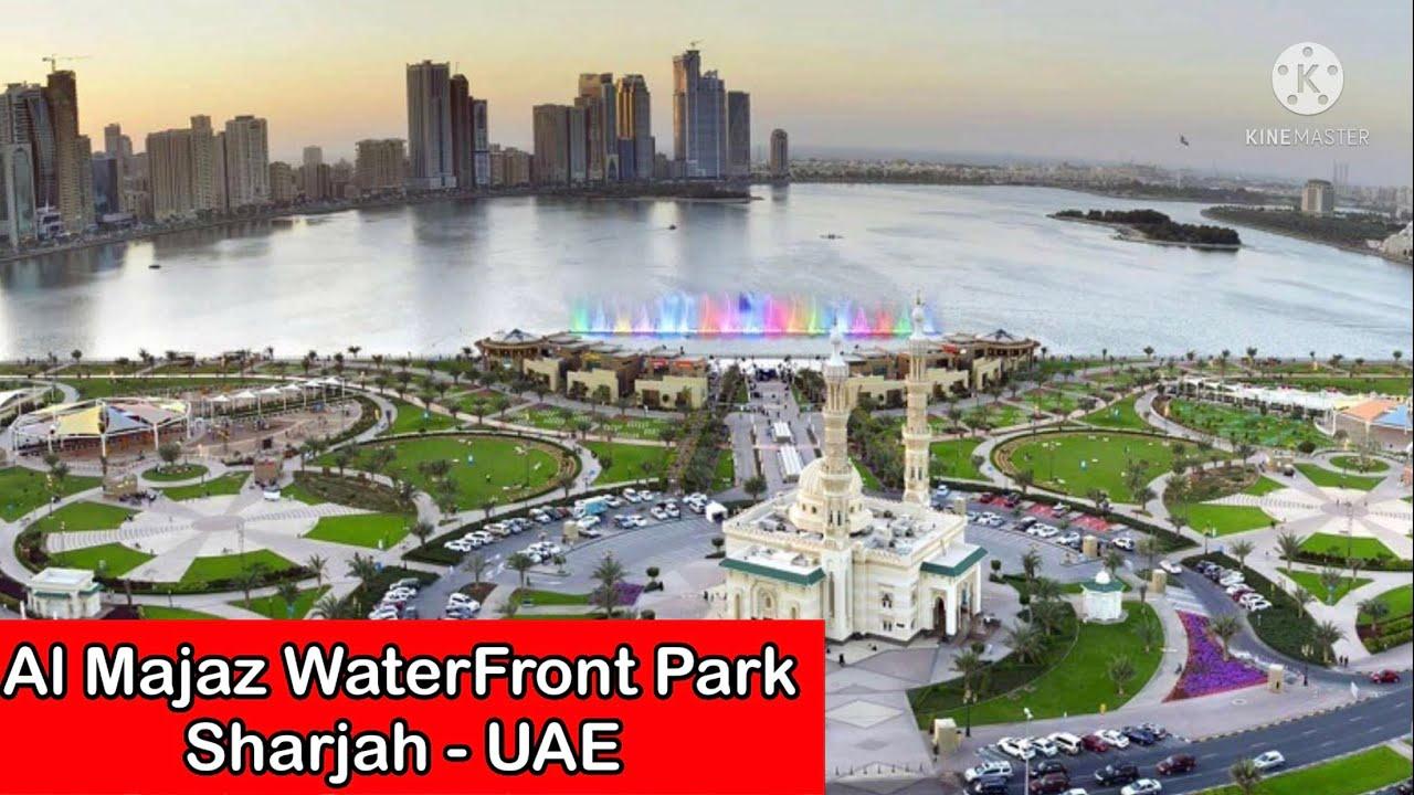 Al Majaz Waterfront | Al Majaz Park Sharjah | المجاز الواجهة البحرية | Buhaira Beach Sharjah | UAE