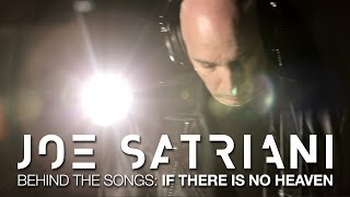 "Joe Satriani Behind The Songs: ""If There Is No Heaven"" from new album Shockwave Supernova"