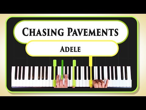 Learn to play Chasing Pavements  Adele on the piano