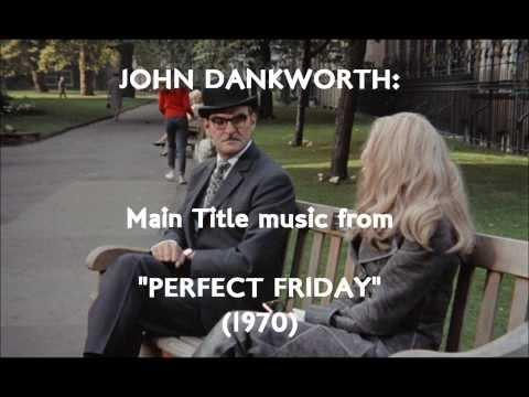 "John Dankworth: Main Title music from ""Perfect Friday"" (1970)"