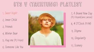 BTS V PlayList 2020 Taehyung solo SweetNight InnerChild Friends