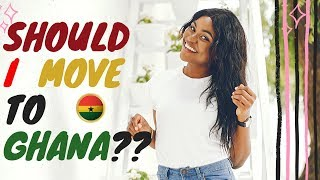 The Reason Why You Should MOST DEFINITELY Move To Ghana NOW