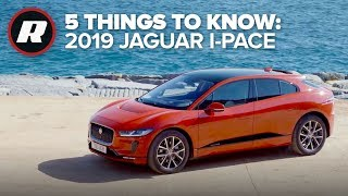 5 Things To Know: 2019 Jaguar I-Pace
