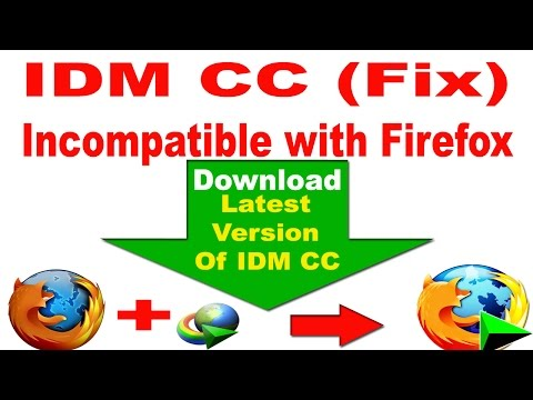 How To Fix : IDM cc is Incompatible With Firefox 48,49,50,51 (All Version)-2017