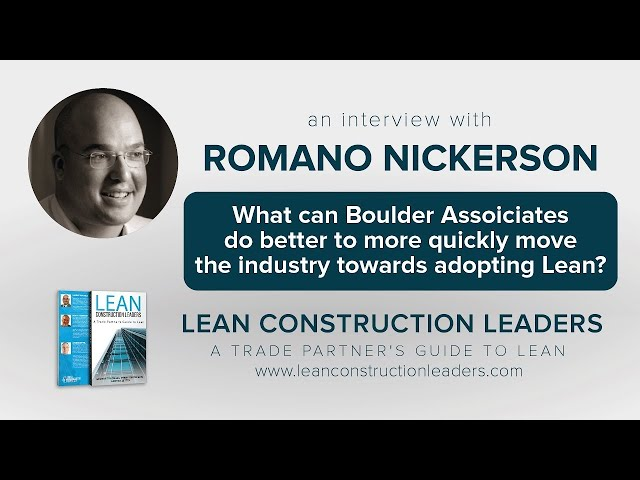 What can Boulder Assoiciates do better to more quickly move the industry towards adopting Lean?