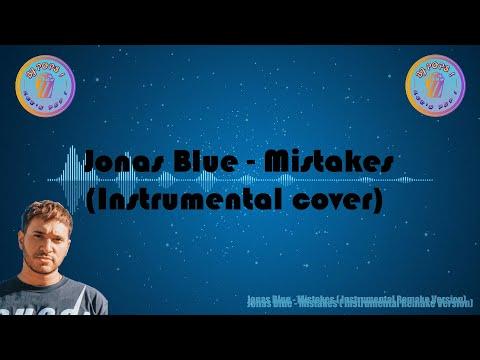 Jonas Blue - Mistakes ( Instrumental Cover )