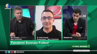 Mustafa Gür İle Futbol Masası 03 06 2020
