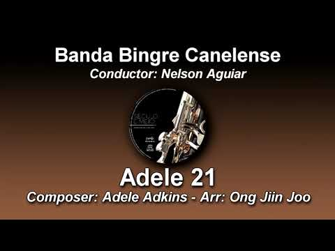 Adele 21 - Adele Adkins - Arr. Ong Jiin Joo ♫ Banda Bingre Canelense