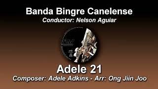 Baixar Adele 21 - Adele Adkins - Arr. Ong Jiin Joo ♫ Banda Bingre Canelense