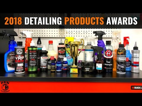 2018 CAR DETAILING PRODUCTS AWARDS !!