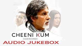 Cheeni Kum - JukeBox