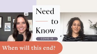 When Will Covid-19 End? An Epidemiologist Weighs In | Need To Know | Well+Good