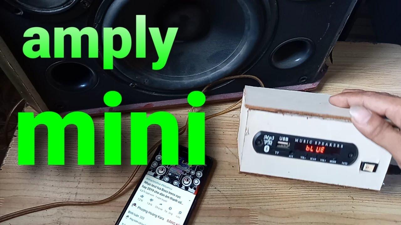 Tự chế amply mini bluetooth với mạch công suất class D