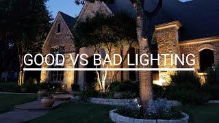 Good vs Bad Lighting Outdoor lighting examples