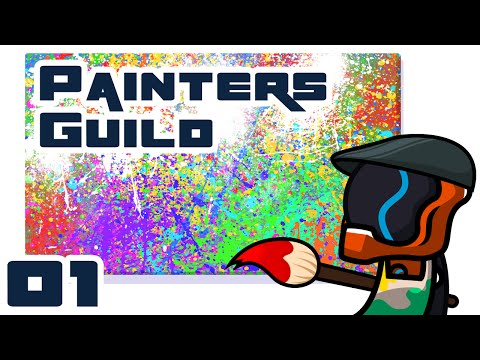 ART HARDER! - Let's Play Painters Guild - Part 1 [First Impressions & Gameplay]