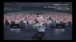 TAEMIN LIVE Blu-ray&DVD「TAEMIN ARENA TOUR 2019 ~X™~」初回限定盤Blu-ray&DVDダイジェスト映像